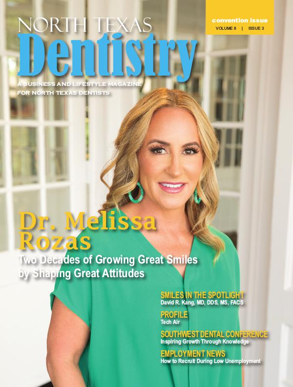 North Texas Dentistry Volume 8 Issue 3 2018 ISSUE 3 DE
