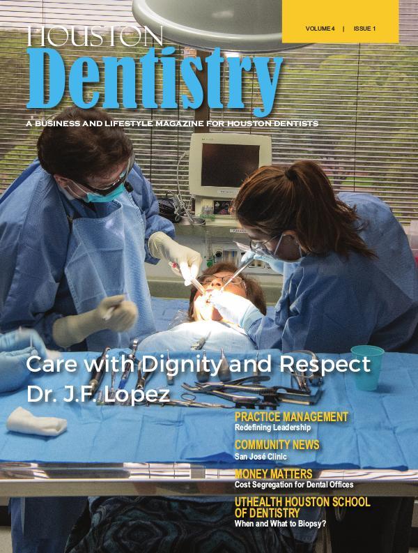 Houston Dentistry Volume 4 Issue 1 2019 HOUSTON ISSUE 1 DE