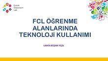 FCL Öğrenme Alanlarında Teknoloji Kullanımı