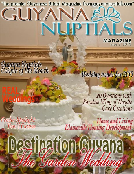 Guyana Nuptials Magazine Issue 2 December 2013
