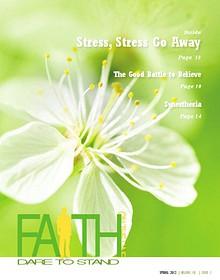 Faith On The Line - Stress, Stress Go Away