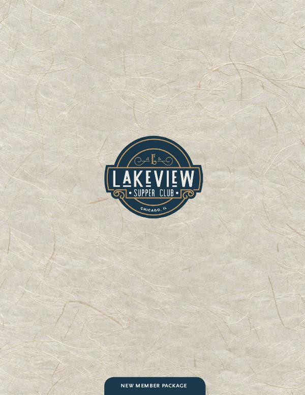 Lakeview Supper Club Welcome Packet LVE Supper Club Welcome Kit