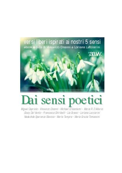 Dai sensi poetici (antologia aa.vv.) Dai sensi poetici (jun 2014)