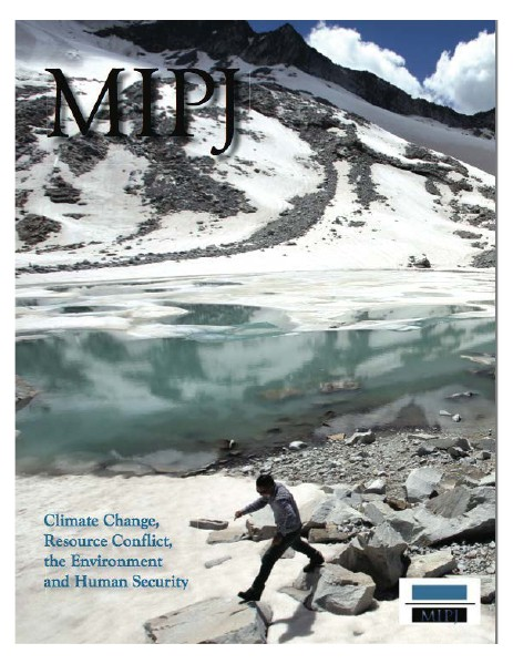 MIPJ 2014: Climate Change, Resource Conflict, the Environment and Human Security MIPJ 2014