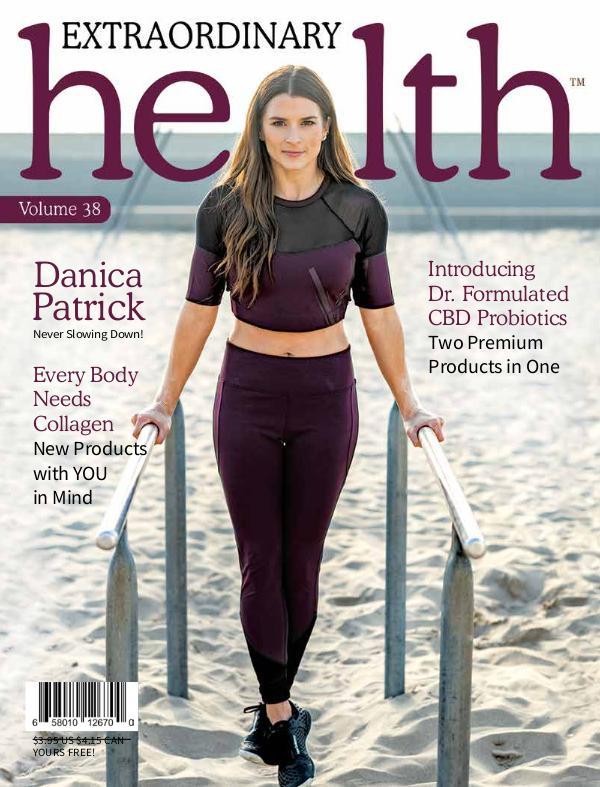 Extraordinary Health Magazine EHMagazine Vol 38_Final