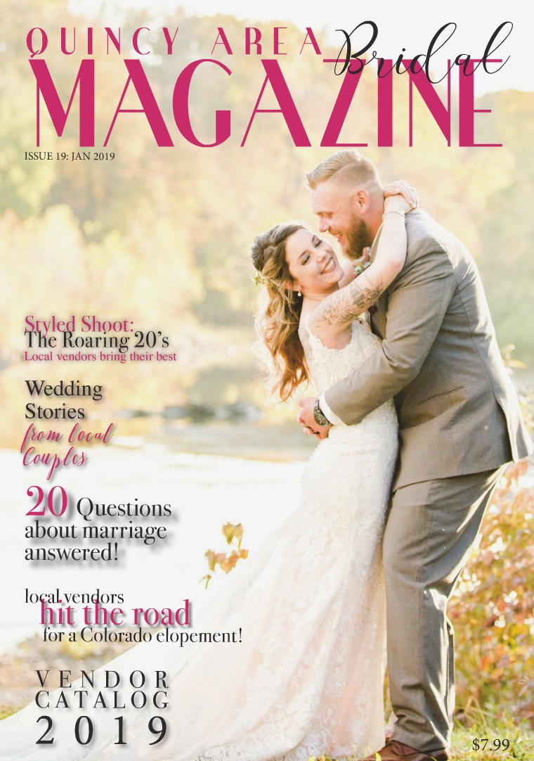 Quincy Area Bridal Magazine January 2019 Issue 19