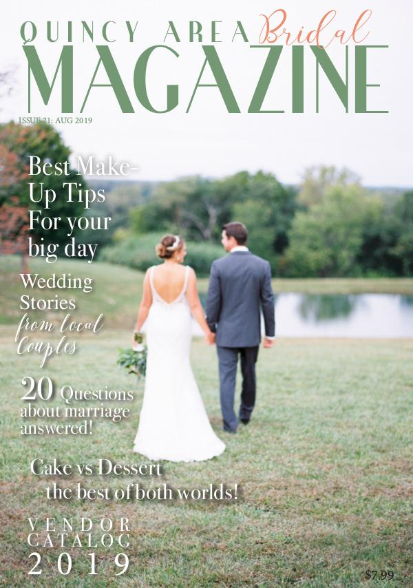 Quincy Area Bridal Magazine August 2019 Issue 21