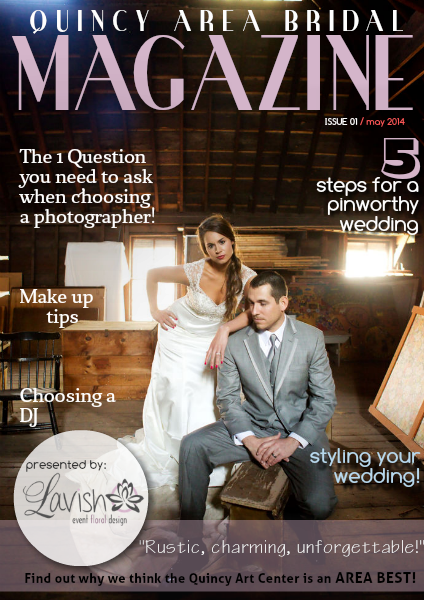 Quincy Area Bridal Magazine May. 2014, Issue 1