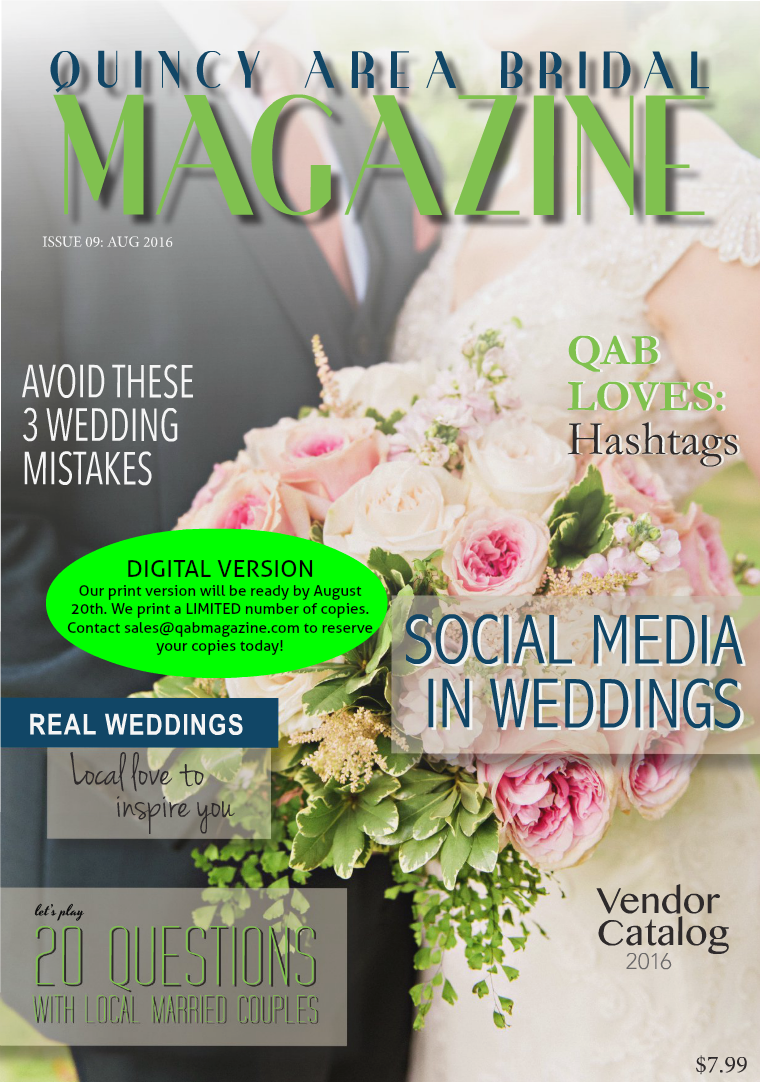 Quincy Area Bridal Magazine August 2016, Issue 9