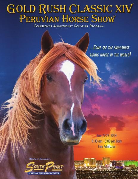 Gold Rush Classic Peruvian Horse Show - 2013 Jun. 2014
