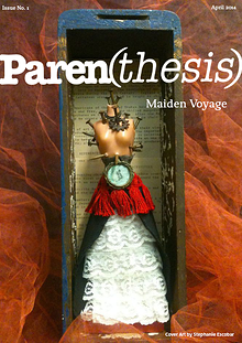 Paren(thesis) Maiden Voyage