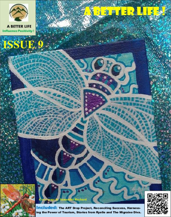 A BETTER LIFE ! ISSUE 9
