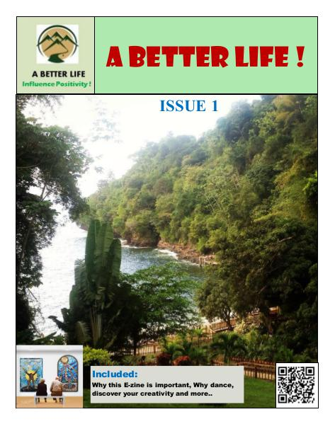 A BETTER LIFE ! Issue 1