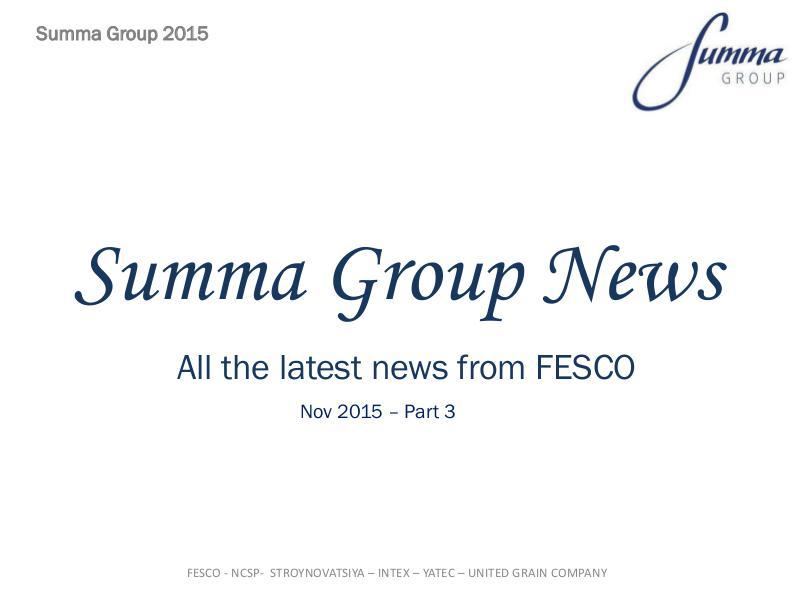 Summa Group News 2015 - Nov PT 3 Summa Group News 2015 - Nov PT3