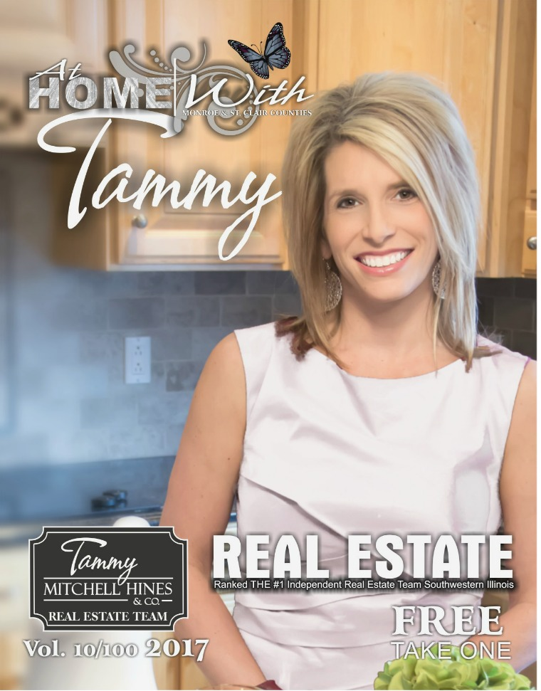 At Home with Tammy Real Estate Magazine At Home With Tammy Real Estate Magazine Vol. 10