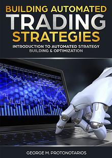 Building Automated Trading Strategies