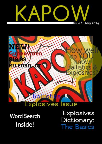 KAPOW! Ballistics and Explosives May 2014