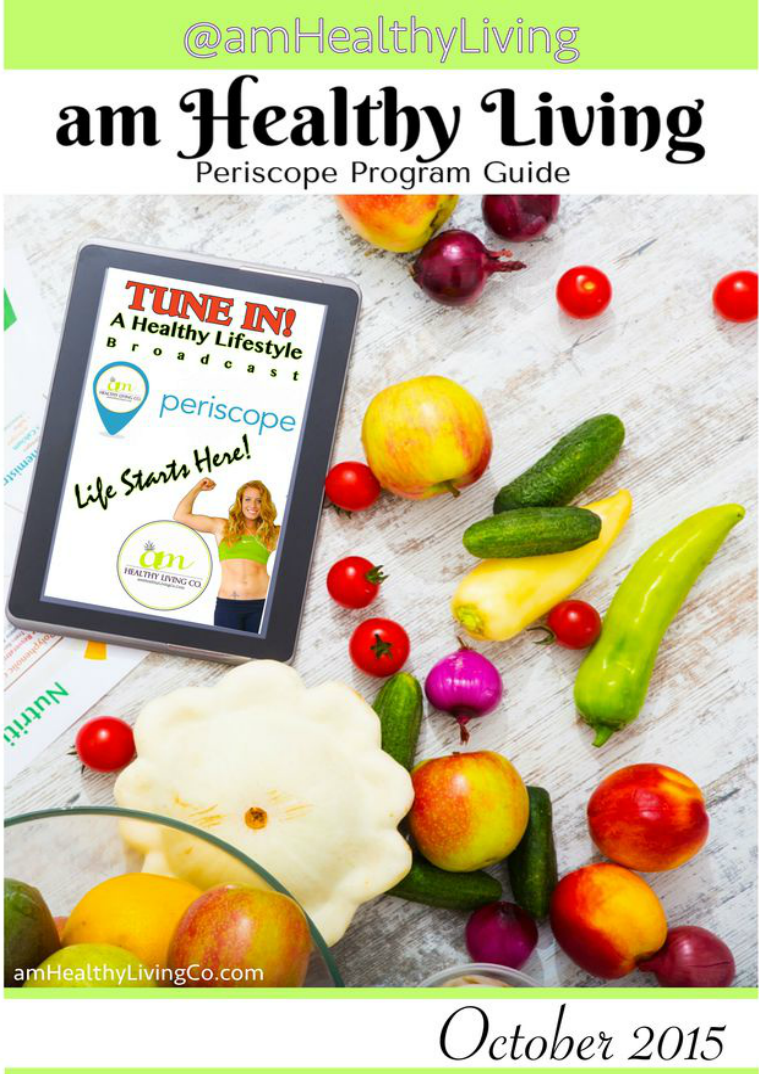 am Healthy Living Periscope Program Guide Periscope Program Guide