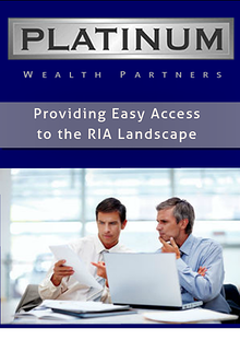 Platinum Wealth Partners : Providing easy access to the RIA landscape