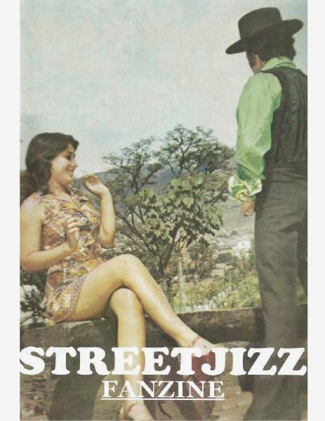 STREET JIZZ FANZINE Vol 1
