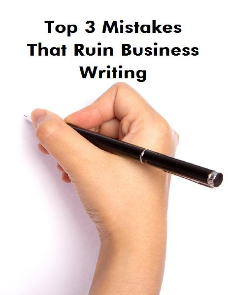 Mistakes of Business Writing July, 2014