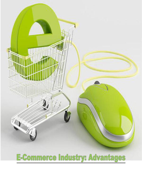 E commerce Industry And Its Advantages 1