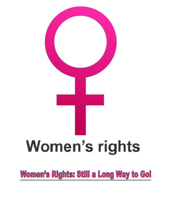 Women's Rights: Still a Great Deal Of Struggle 1