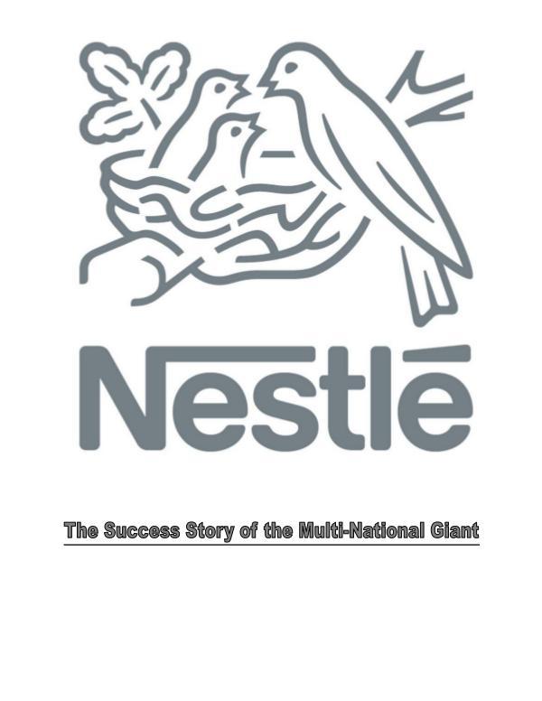 Nestle: The Multinational Giant 1