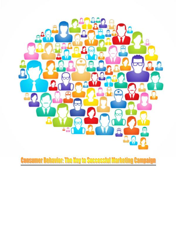 Consumer Behavior Is The Key to Successful Marketing Campaign 1