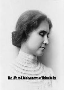 Life Achievements of Helen Keller