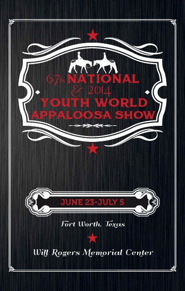 National Show Premium Book 67th National and 2014 Youth World Appaloosa Show