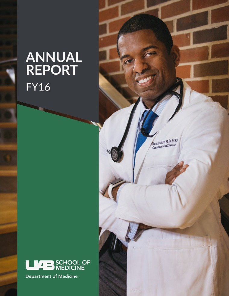UAB Department of Medicine Annual Report FY2016 FY2016 Annual Report
