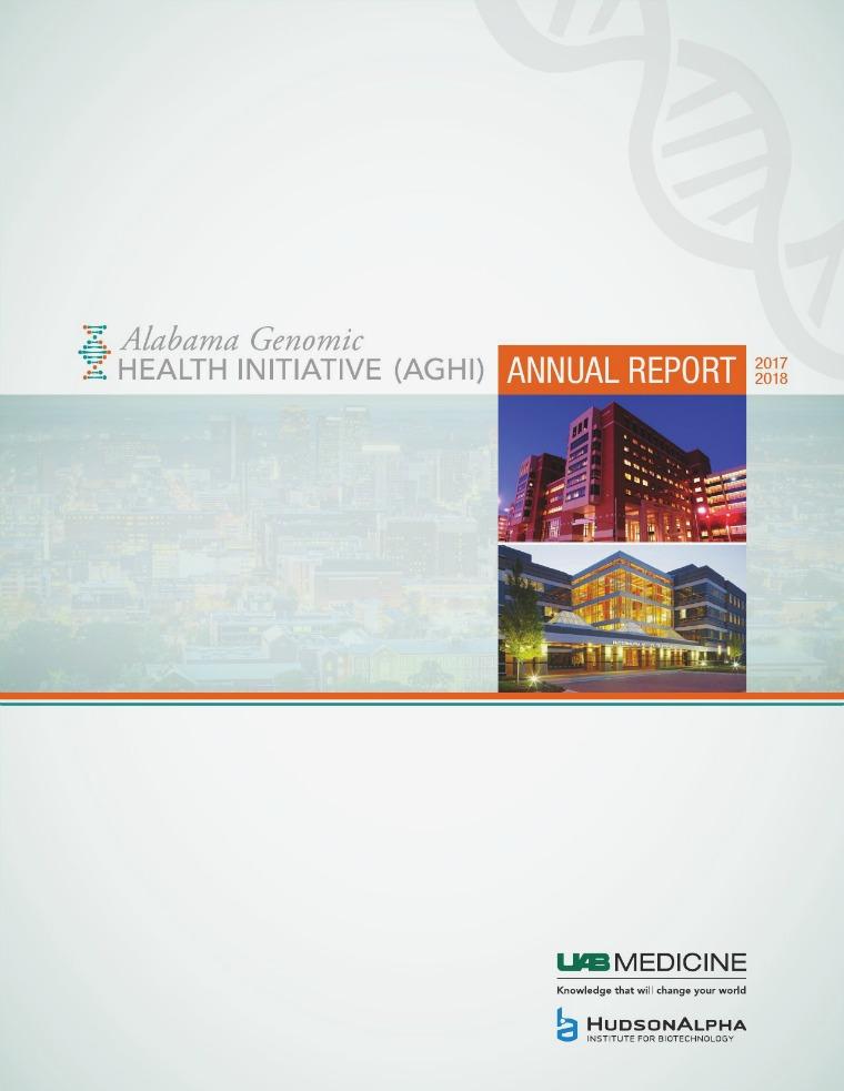 Alabama Genomic Health Initiative (AGHI) Annual Report 2017-2018 Annual Report-AGHI 2017-2018-Joomag