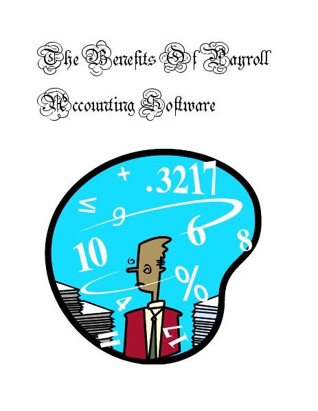Payroll and Accounting Benefits of Payroll Accounting Systems - Feb. 2014