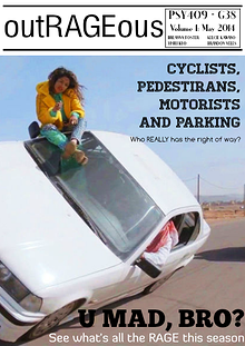 Rage- Pedestrian, motorist, Cyclists and YOU
