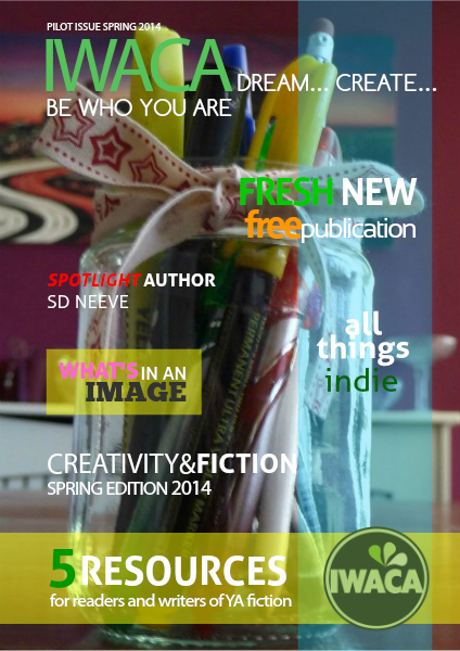 IWACA Dream... Create... be who you are Pilot Issue Spring 2014