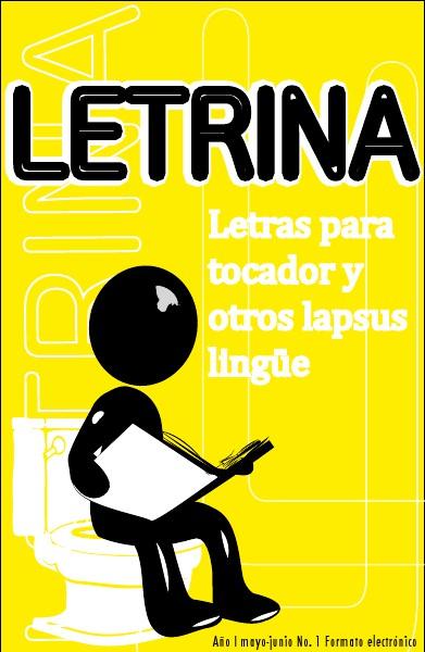 LETRINA LETRINA # 1 Mayo - junio 2012