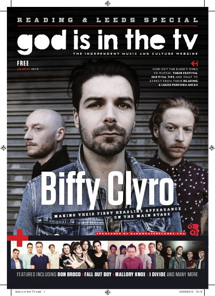 God Is In The TV - Reading & Leeds Festival Special 2013 August 2013