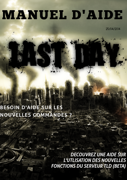 The Last Day Manuel D'aide (BETA)