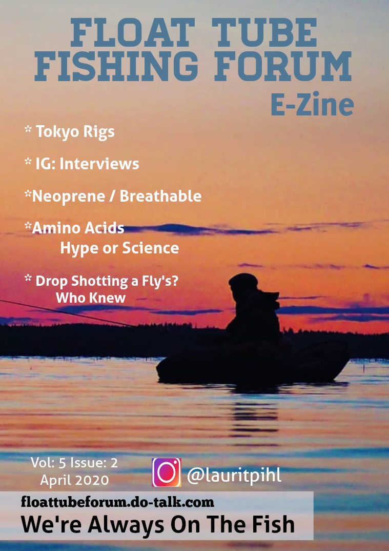 The Float Tube Fishing Forum Volume: 6 Issue: 2