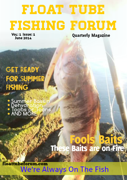 The Float Tube Fishing Forum Vol: 1  Issue: 1