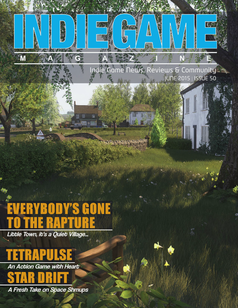 The Indie Game Magazine June 2015   Issue 50