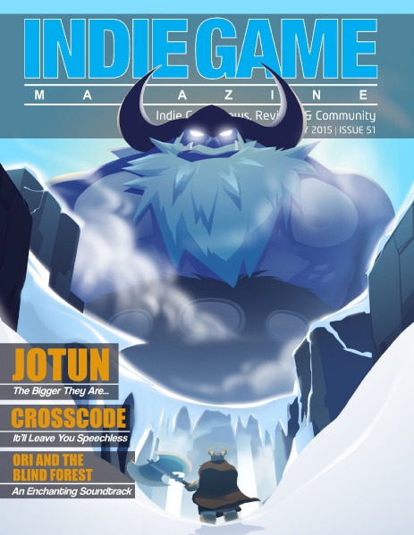 The Indie Game Magazine July 2015 | Issue 51