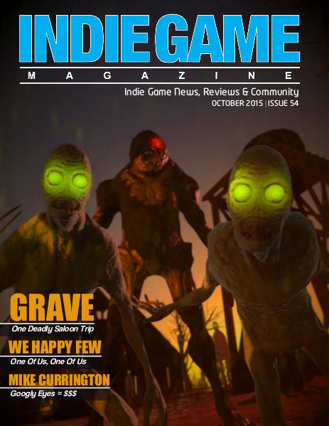 The Indie Game Magazine October 2015   Issue 54