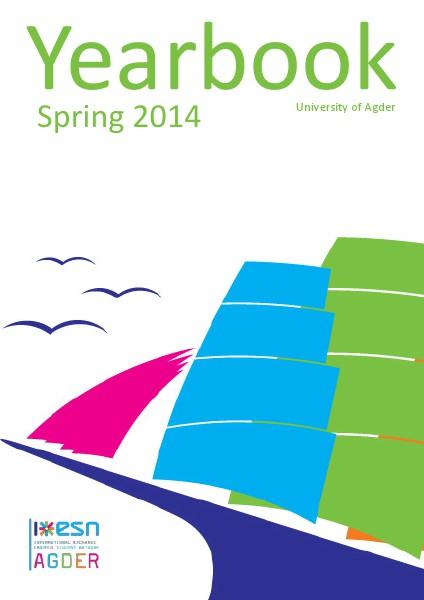 ESN Agder - Yearbook, spring 2014 Spring 2014
