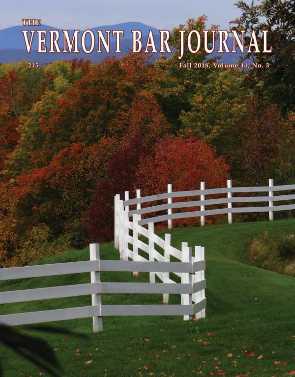 Vermont Bar Journal, Fall 2018, Vol. 44, No. 3