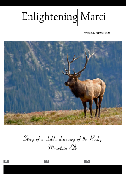 The Rocky Mountain Elk May 2014