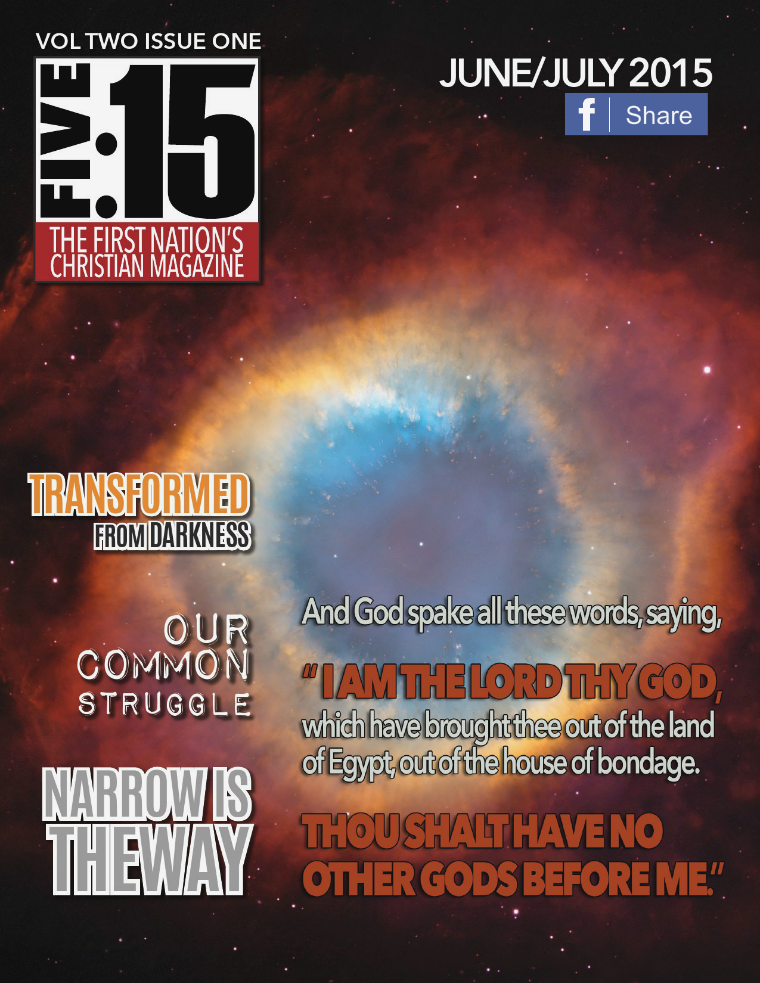 FIVE:15 The First Nation's Christian Magazine VOL. 2 ISSUE 1