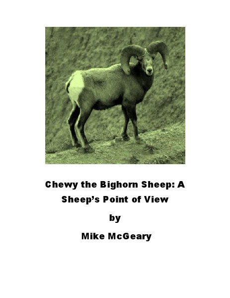 Chewy the Bighorn Sheep Volume 1