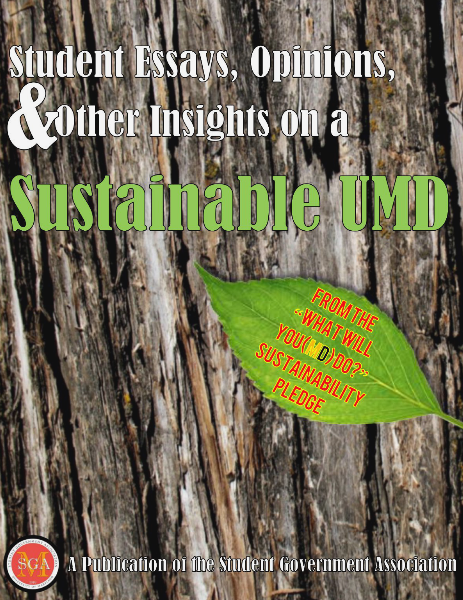 Student Essays, Opinions & Other Insights on a Sustainable UMD 2013-2014 Academic Year